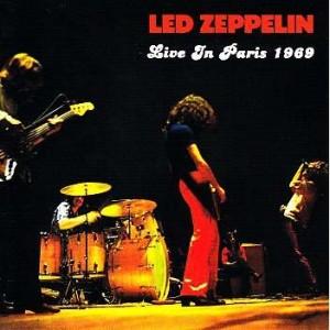 "LED ZEPPELIN ""Live In Paris 1969"""