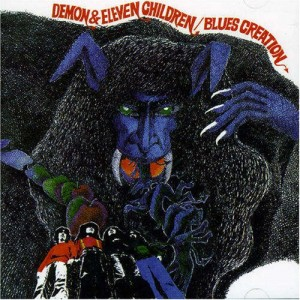 "Blues Creation - ""Demon And Eleven Children"" 1971"