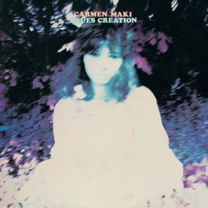 Carmen Maki And Blues Creation - 1972