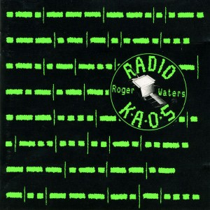 "ROGER WATERS - ""Radio K.A.O.S."" (1984)"
