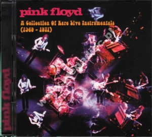 "Pink Floyd - ""A Collection Of Rare Live Instrumentals"" (1969-1971)"