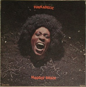 "Funkadelic - ""Maggot Brain"" (1971)"
