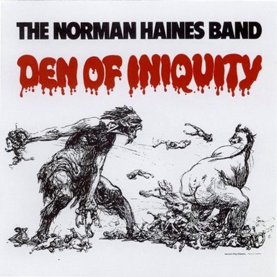 """THE NORMAN HAINES BAND """"Den Of Iniquity"""" (1971)"""