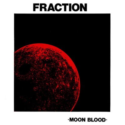 "FRACTION ""Moon Blood"" (1971)"