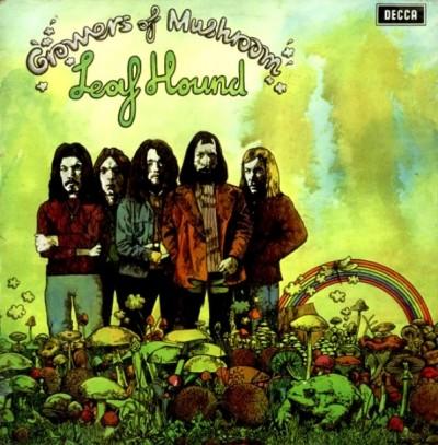"""Leaf Hound """"Growers Of Mushroom"""" (1971)"""