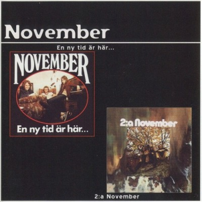 """NOVEMBER """"En ny tid ar har...""""/""""""""2:a November"""" (1970/1971)"""