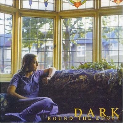 """DARK """"Round The Edges"""" (1972)"""