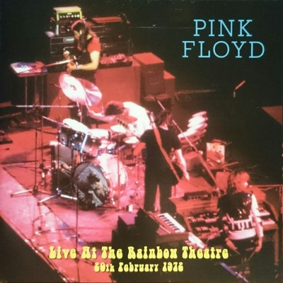 "PINK FLOYD ""Live At The Rainbow Theatre 1972"""