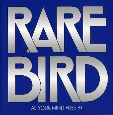 "RARE BIRD ""As Your Mind Flies By"" (1970)"