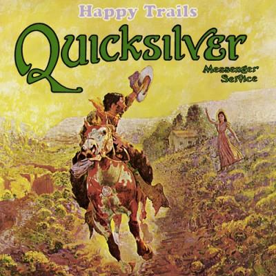 """QUICKSILVER MESSENGER SERVICE """"Happy Trail"""" (1969)"""