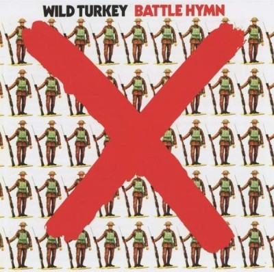"WILD TURKEY ""Battle Hymn"" (1971)"