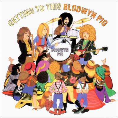"Blodwyn Pig ""Getting To This"" (1970)"