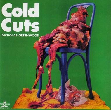 "Nicholas Greenwood ""Cold Cuts"" (1972)"