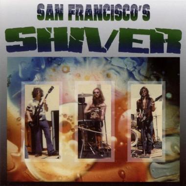 "SHIVER ""San Francisco's Shiver"" (1972)"