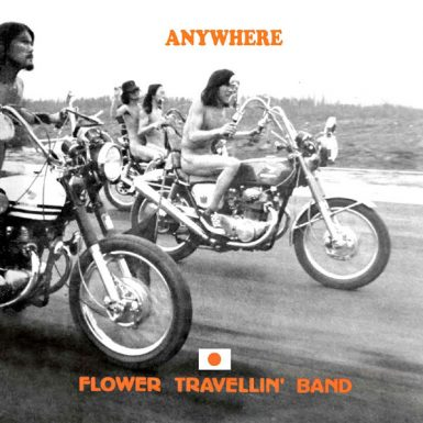 "FLOWER TRAVELLIN' BAND "" Anywhere"" (1970)"