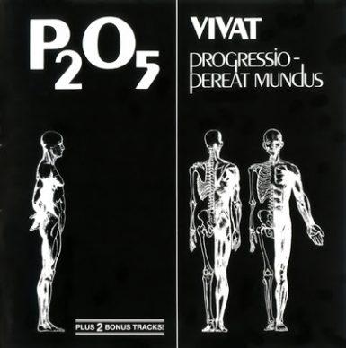 """P2O5 """"Vivat Progressio - Pereat Mundus"""" (1978)"""